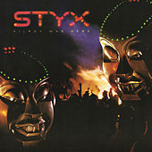 Kilroy Was Here by Styx