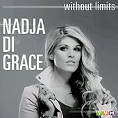 Without limits Vol. 1 by Nadja di Grace