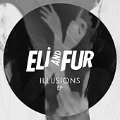 Illusions by Eli and Fur