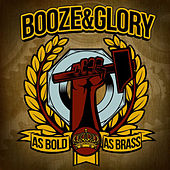 As Bold as Brass by Booze And Glory