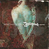 Here I Go Again: The Best Of Whitesnake by Whitesnake