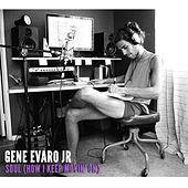 Soul (How I Keep Movin' On) by Gene Evaro Jr.