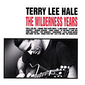 The Wilderness Years by Terry Lee Hale