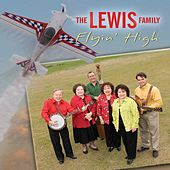 Flyin' High by The Lewis Family
