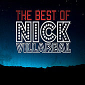 The Best Of Nick Villareal by Various Artists