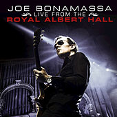Joe Bonamassa Live From the Royal Albert Hall by Joe Bonamassa