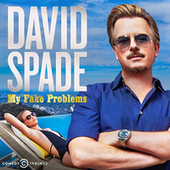 My Fake Problems by David Spade