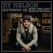 Airwaves EP by Ry Nelson