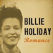Romance by Billie Holiday