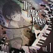 The Dark Piano, Vol. 1 (Creepypasta Music) by Myuu