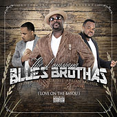 Love On the Bayou by The Louisiana Blues Brothas