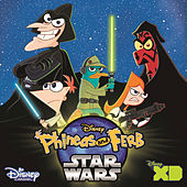 Phineas and Ferb Star Wars by Various Artists