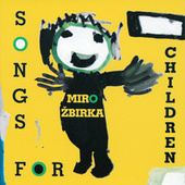 Song for children by Miro Zbirka
