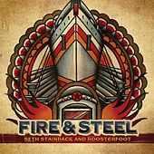 Fire & Steel by Seth Stainback