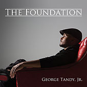 The Foundation by George Tandy Jr