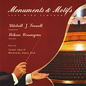 Monuments & Motifs-Music By Frank Ticheli, Michael Markowski, Chen Yi, Greg Simon, and Adam Gorb by Various Artists