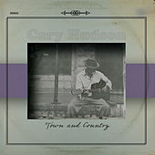 Town and Country by Cary Hudson