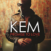 Promise To Love by Kem