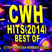 Christian Workout Hits – Best of Hits (2014) – 12 Top Christian Workout Songs by Christian Workout Hits Group