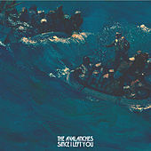 Since I Left You by The Avalanches