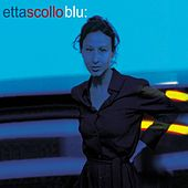 Blu by Etta Scollo