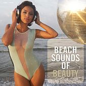 Beach Sounds of Beauty by Various Artists