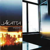 Visions by Jakatta