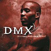 It's Dark And Hell Is Hot by DMX