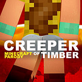 Creeper (Minecraft Parody of
