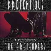 Pretentious by The Pretenders Tribute Band