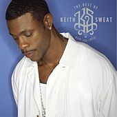 The Best of Keith Sweat: Make You Sweat by Keith Sweat