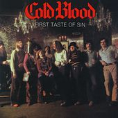 First Taste Of Sin by Cold Blood