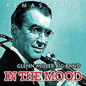 In the Mood by Glen Miller Big Band