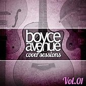 Cover Sessions, Vol. 1 by Boyce Avenue
