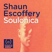 Soulonica by Shaun Escoffery