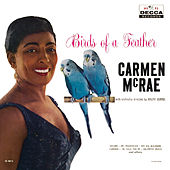 Birds Of A Feather by Carmen McRae