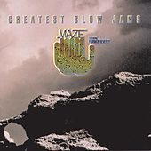 Greatest Slow Jams by Maze Featuring Frankie Beverly