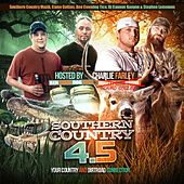 Southern Country 4.5 Hosted by Charlie Farley by Southern Country Muzik