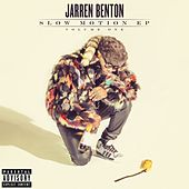 Slow Motion by Jarren Benton