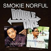 Double Take - Smokie Norful by Smokie Norful