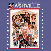 Nashville - The Original Motion Picture Soundtrack by Various Artists