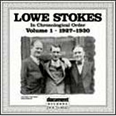 Lowe Stokes Vol. 1 (1927-1930) by Lowe Stokes