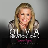 Summer Nights - Live in Las Vegas by Olivia Newton-John
