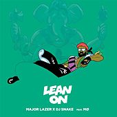 Lean On (feat. MØ & DJ Snake) by Major Lazer
