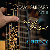 Dream Guitars, Vol. II (Hand Picked) by Al Petteway
