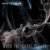 When The Smoke Clears by Hinder