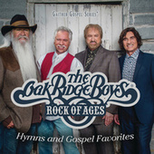 Rock Of Ages: Hymns And Gospel Favorites by The Oak Ridge Boys