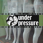 The Works 1.0 by Under Pressure