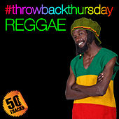 #throwbackthursday: Reggae by Various Artists