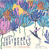 Close to Sunrise by The Southern Belles